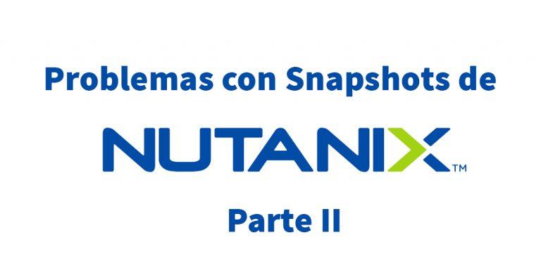 nutanix snapshots huerfanos